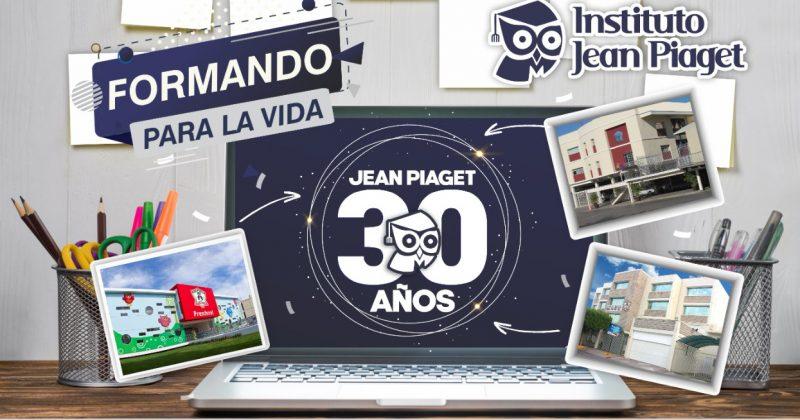 30 años Formando para la VIDA en Jean Piaget